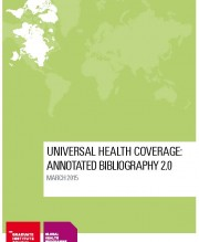 Universal Health Coverage: Annotated Bibliography 2.0
